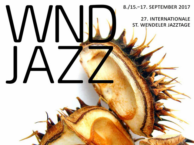 27. InternationaleSt. Wendeler Jazztage 2017